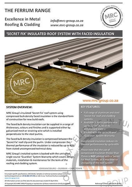 Mrc Group Secret Fix Insulated Roof System Backed With The
